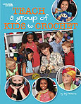 photo of cover of Teach a Group of Kids to Crochet