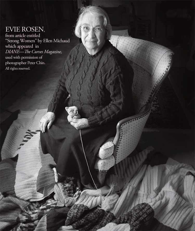 EVIE ROSEN, from article entitled Strong Women by  Ellen Michaud which appeared  in The Curves Magazine, used with permission of  photographer Peter Chin. All rights reserved.
