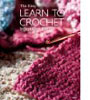 Learn To Crochet In Just One Day, Easy