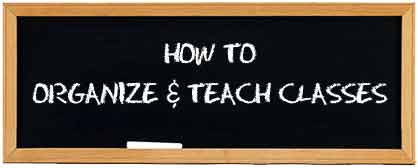 Chalkboard with How to organize and teach classes